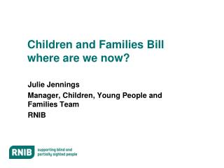 Children and Families Bill where are we now?
