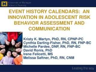 EVENT HISTORY CALENDARS:  AN INNOVATION IN ADOLESCENT RISK BEHAVIOR ASSESSMENT AND COMMUNICATION