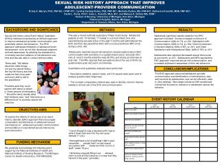 SEXUAL RISK HISTORY APPROACH THAT IMPROVES  ADOLESCENT-PROVIDER  COMMUNICATION