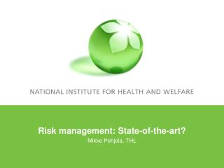 Risk management: State-of-the-art?