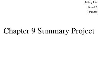 Chapter 9 Summary Project