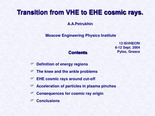 Transition from VHE to EHE cosmic rays.