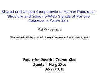 Mait Metspalu et. al. The American Journal of Human Genetics , December 9, 2011