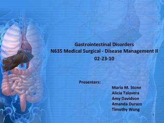 Gastrointestinal Disorders N635 Medical Surgical - Disease Management II 02-23-10