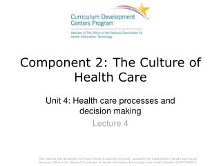 Component 2: The Culture of Health Care