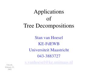 Applications  of  Tree Decompositions