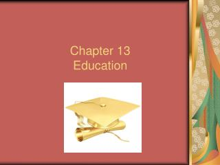 Chapter 13 Education