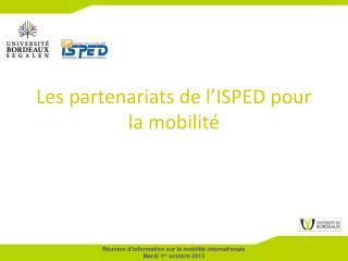 Les partenariats de l'ISPED pour la mobilité