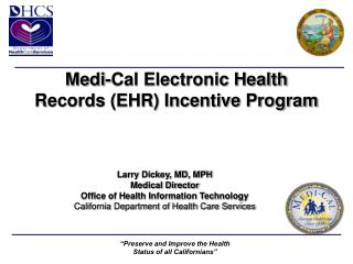 Medi-Cal Electronic Health Records (EHR) Incentive Program