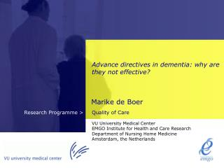 Advance directives in dementia: why are they not effective?