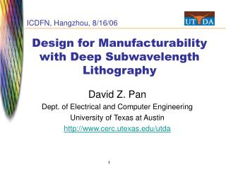 Design for Manufacturability with Deep Subwavelength Lithography