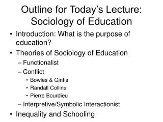 Outline for Today's Lecture: Sociology of Education
