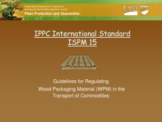 IPPC International Standard ISPM 15