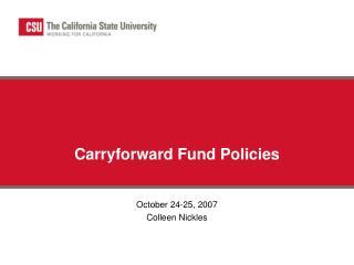 Carryforward Fund Policies