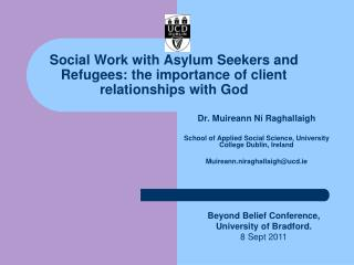 Social Work with Asylum Seekers and Refugees: the importance of client relationships with God
