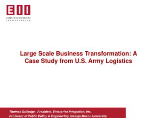 Large Scale Business Transformation: A Case Study from U.S. Army Logistics