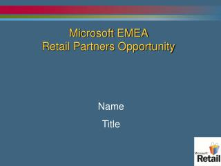 Microsoft EMEA  Retail Partners Opportunity