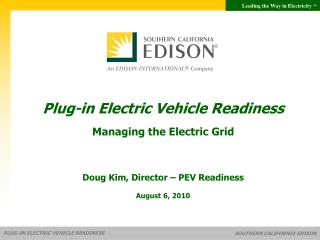 Plug-in Electric Vehicle Readiness Managing the Electric Grid
