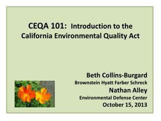 CEQA 101:   Introduction to the California Environmental Quality Act