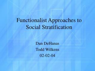 Functionalist Approaches to Social Stratification