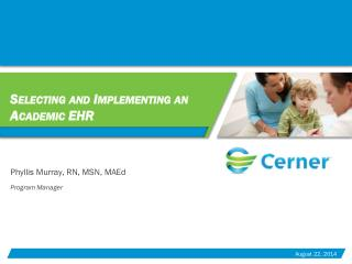 Selecting and Implementing an Academic EHR