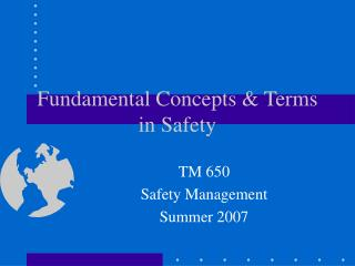 Fundamental Concepts  Terms in Safety