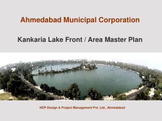 Ahmedabad Municipal Corporation Kankaria Lake Front / Area Master Plan