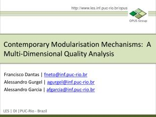 Contemporary Modularisation Mechanisms:  A Multi-Dimensional Quality Analysis