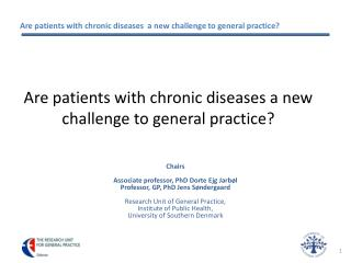 Are patients with chronic diseases a new challenge to general practice?