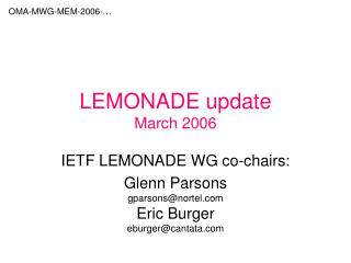 LEMONADE update March 2006