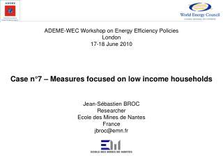 Jean-Sébastien BROC Researcher Ecole des Mines de Nantes France jbroc@emn.fr