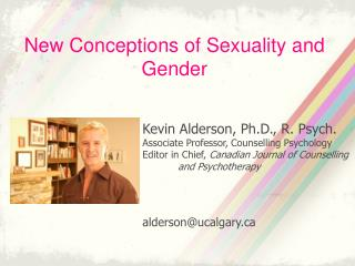 New Conceptions of Sexuality and Gender