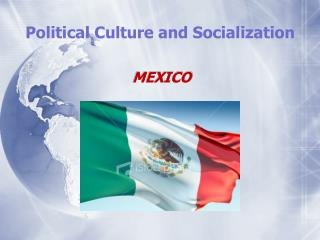 Political Culture and Socialization