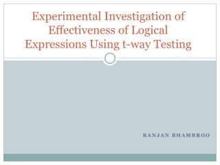 Experimental Investigation of Effectiveness of Logical Expressions Using t-way Testing