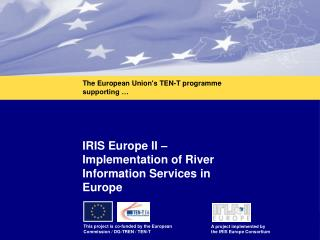 IRIS Europe II – Implementation of River Information Services in Europe