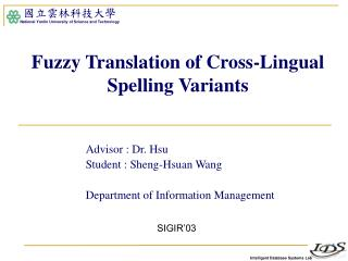 Fuzzy Translation of Cross-Lingual Spelling Variants