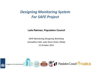 Designing Monitoring System For SAFE Project