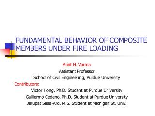 FUNDAMENTAL BEHAVIOR OF COMPOSITE MEMBERS UNDER FIRE LOADING