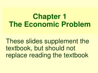 Chapter Two: The Fundamental Economic Problems