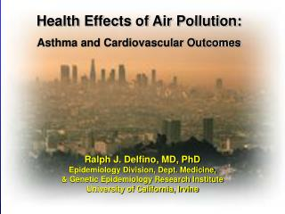 Health Effects of Air Pollution: Asthma and Cardiovascular Outcomes