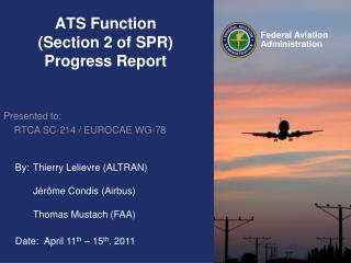 ATS Function (Section 2 of SPR) Progress Report