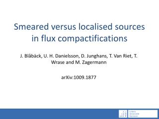 Smeared versus localised sources in flux compactifications