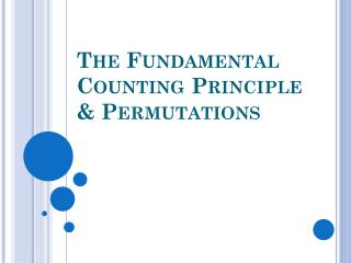 The Fundamental Counting  Principle  & Permutations