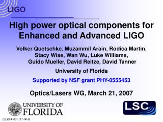 High power optical components for Enhanced and Advanced LIGO