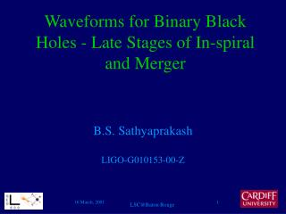 Waveforms for Binary Black Holes - Late Stages of In-spiral and Merger