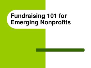 Fundraising 101 for Emerging Nonprofits