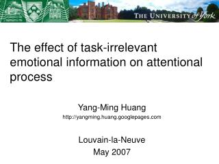 The effect of task-irrelevant emotional information on attentional process
