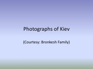 Photographs of Kiev