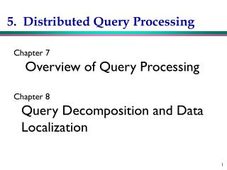 5.  Distributed Query Processing
