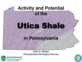 Activity and Potential of the      Utica Shale  in Pennsylvania